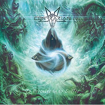 Contrarian - To Perceive Is to Suffer [CD] USA import