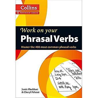 Collins werk op uw Phrasal werkwoorden