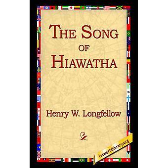 La canción de Hiawatha por Longfellow y Henry Wadsworth