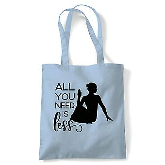 All You Need Is Less Tote | Yoga Yogi Sutra Mantra Stress Relief Relax Pose | Reusable Shopping Cotton Canvas Long Handled Natural Shopper Eco-Friendly Fashion