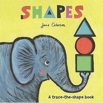 Jane Cabrera Shapes by Jane Cabrera