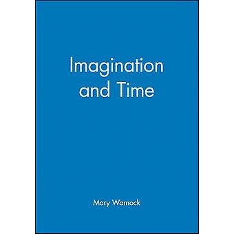 Imagination and Time by Mary Warnock - 9780631190196 Book