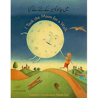 I Took the Moon for a Walk by Carolyn Curtis - 9781846113888 Book