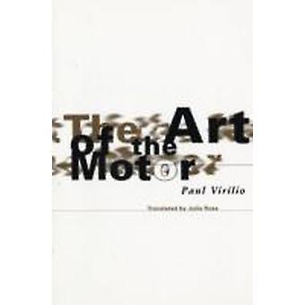 Art Of The Motor door Paul Virilio