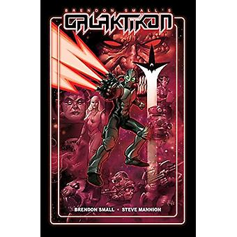 Galaktikon by Brendon Small & Other Steve Mannion