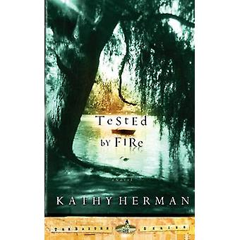 Tested by Fire by Herman