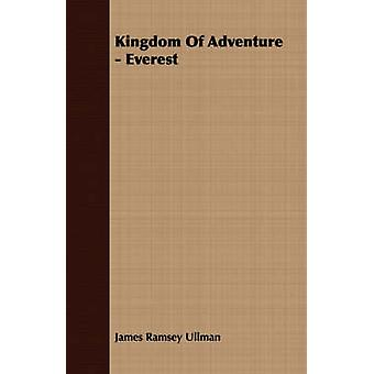 Kingdom of Adventure  Everest by Ullman & James Ramsey