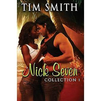 Nick Seven Collection 1 by Smith & Tim