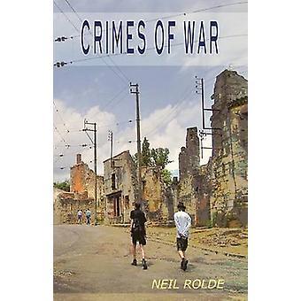 Crimes of War by Rolde & Neil