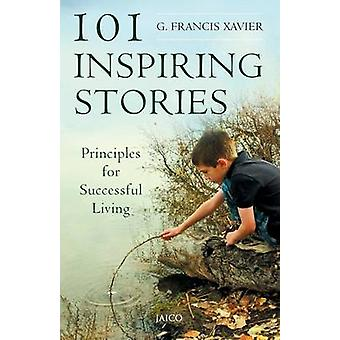 101 Inspiring Stories by Xavier & Dr. G. Francis