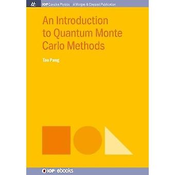 An Introduction to Quantum Monte Carlo Methods by Pang & Tao