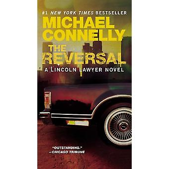 The Reversal by Michael Connelly - 9780316069458 Book