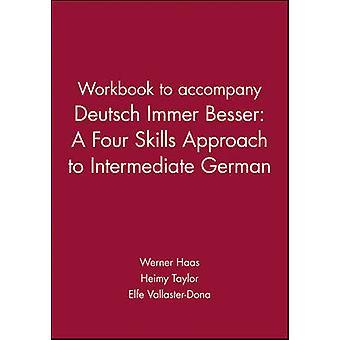 Workbook to accompany Deutsch Immer Besser - A Four Skills Approach to