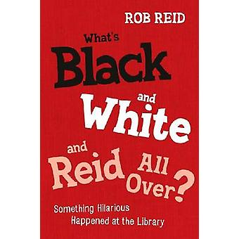 What's Black and White and Reid All Over? - Something Hilarious Happen