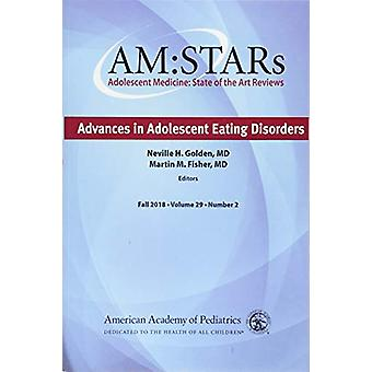 AM -STARs - Advances in Adolescent Eating Disorders by American Academy