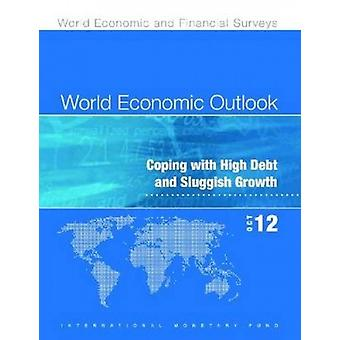 World Economic Outlook - October 2012 (Chinese) - Coping with High Deb