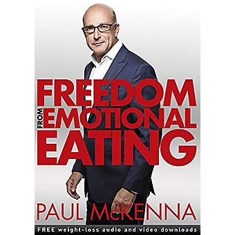 Freedom from Emotional Eating by Paul McKenna - 9781787633117 Book