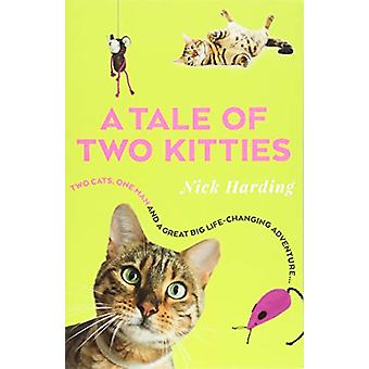 A Tale of Two Kitties by Nick Harding - 9781912624096 Book
