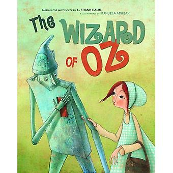Wizard of Oz by  -Manuela Adreani - 9788854415591 Book