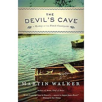The Devil's Cave - A Mystery of the French Countryside by Martin Walke