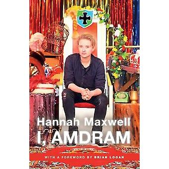 I - AmDram by Hannah Maxwell - 9781786827463 Book