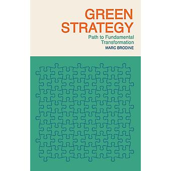Green Strategy by Brodine & Marc