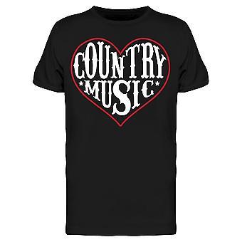 Heart Country Music Män & s T-shirt