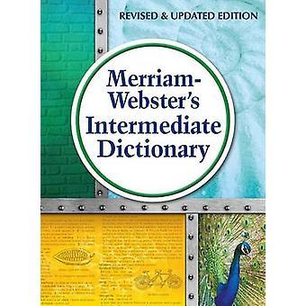 MerriamWebsters Intermediate Dictionary by MerriamWebster Inc