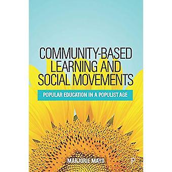 Aprendizaje y Movimientos Sociales basados en la comunidad - Educación Popular en un