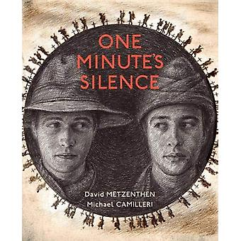 One Minute's Silence by David Metzenthen - 9781911631637 Book