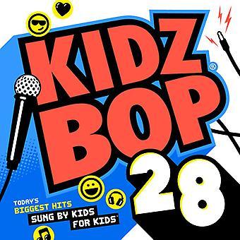 Kidz Bop Kids - Kidz Bop 28 [CD] USA import