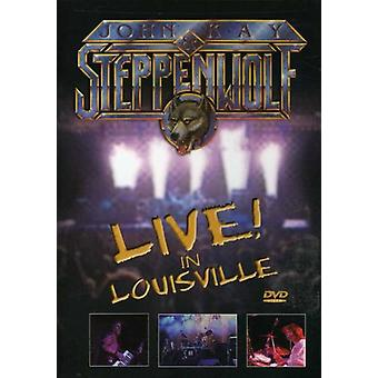 Kay, John & Steppenwolf - Live in Louisville [DVD] USA import