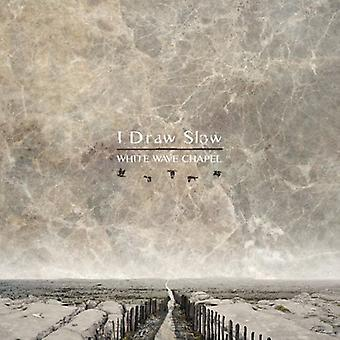 I Draw Slow - White Wave Chapel [CD] USA import