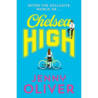 Chelsea High by Jenny Oliver