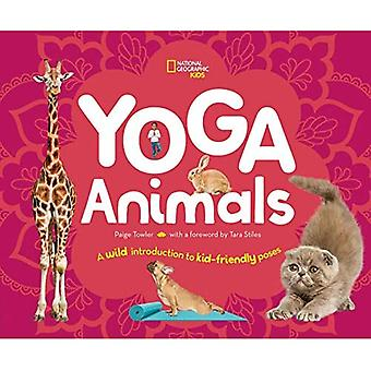 Yoga Animals: Playful Poses� for Calming Your Wild Ones