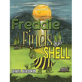 Freddie Finds His Shell by Baldwin & Daryl