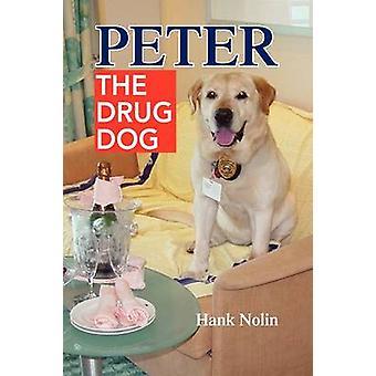 Peter by Hank Nolin - 9781436398619 Book