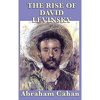 The Rise of David Levinsky by Abraham Cahan - 9781515431329 Book