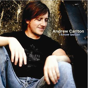 Andrew Carlton - I Know Better [CD] USA import