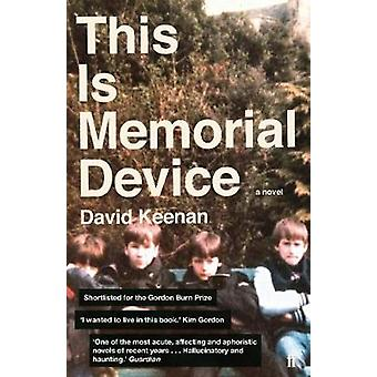 This Is Memorial Device by David Keenan - 9780571330850 Book