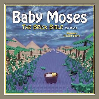 Baby Moses - The Brick Bible for Kids by Brendan Powell Smith - 978151