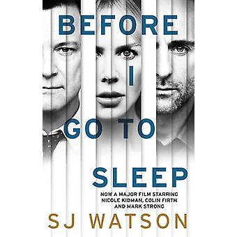 Bevor ich gehen von S. J. Watson - 9781784160012 Bo Schlaf (Film tie-in)