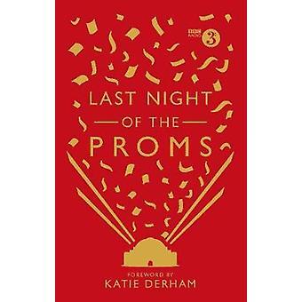 Ontem à noite dos Proms - uma miscelânea oficial pela última noite da