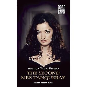 A segunda Sra Tanqueray por Arthur Wing Pinero - livro 9781849433921