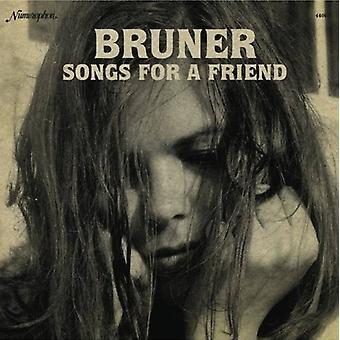 Bruner - Songs for a Friend [Vinyl] USA import