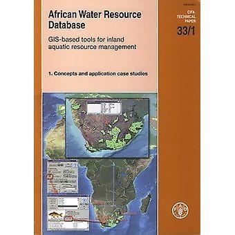 Afrikanska vatten resursdatabas - GIS-baserade verktyg för inre vattenlevande R