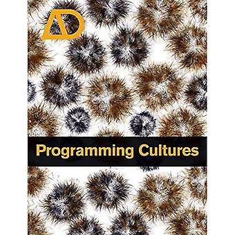 Programmering culturen: Architectuur, kunst en wetenschap in het tijdperk van softwareontwikkeling (Ontwerpmethodiek)