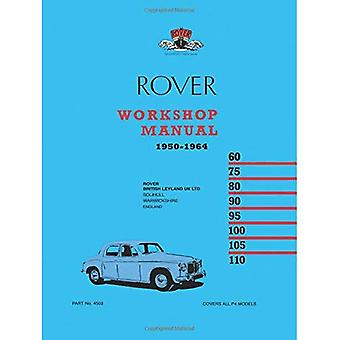 Rover Workshop Manual 1950-1964: Owners Manual