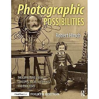Fotografiske muligheter: Uttrykksfulle bruk av konsepter, ideer, materiale og prosesser