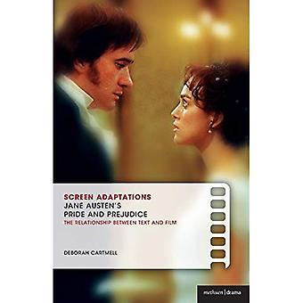 Bildschirm-Anpassungen: Jane Austens Stolz und Vorurteil; die Beziehung zwischen Text und Film